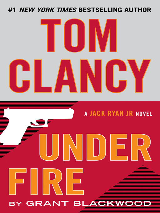 Title details for Tom Clancy Under Fire by Grant Blackwood - Wait list